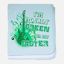 I'm Rockin Green for my Siste baby blanket