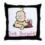 Jewish Got Borscht? Throw Pillow
