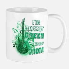 I'm Rockin Green for my Mom Mug