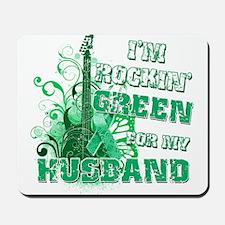 I'm Rockin Green for my Husba Mousepad