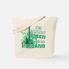 I'm Rockin Green for my Husba Tote Bag