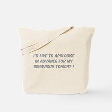 Behaviour Tonight Tote Bag