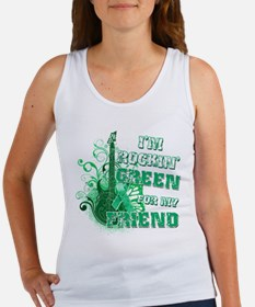I'm Rockin Green for my Frien Women's Tank Top