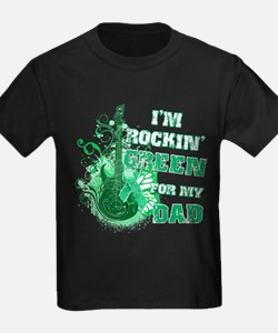 I'm Rockin Green for my Dad T