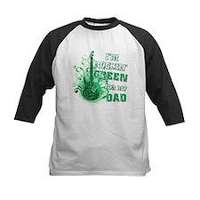 I'm Rockin Green for my Dad Tee