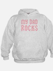 My Dad Rocks Pink Hoodie