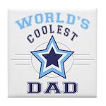 World's Coolest Dad Tile Coaster