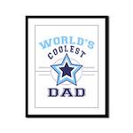 World's Coolest Dad Framed Panel Print