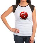 Fuck it button Women's Cap Sleeve T-Shirt
