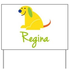 Regina Loves Puppies Yard Sign