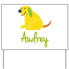 Audrey Loves Puppies Yard Sign