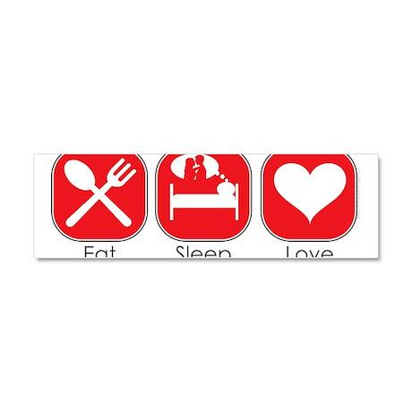 Eat Sleep LOVE Car Magnet 10 x 3