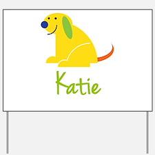 Katie Loves Puppies Yard Sign
