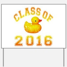 Class Of 2016 Duckie Yard Sign