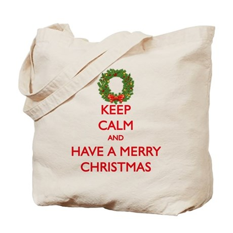 Keep Calm and Have a Merry Christmas Tote Bag