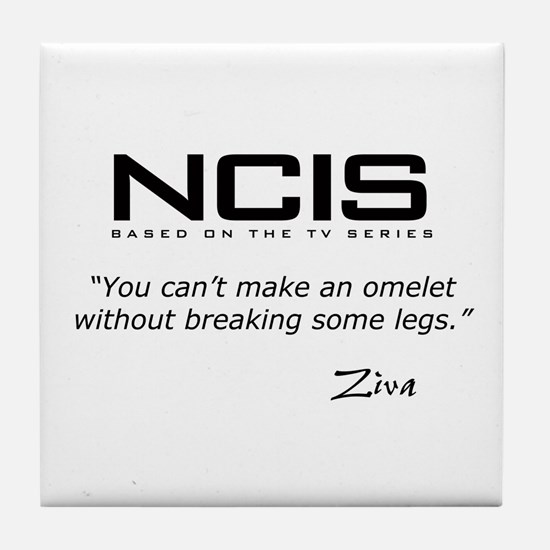 NCIS Ziva Omelet Quote Tile Coaster