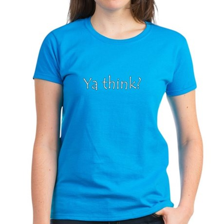 NCIS Ya Think? Women's Dark T-Shirt