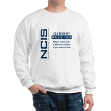 NCIS Gibbs' Rule #23 Sweatshirt
