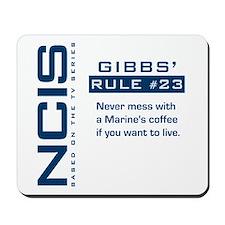 NCIS Gibbs' Rule #23 Mousepad