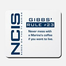 NCIS Gibbs' Rule #23 Mousepad