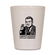 Gentlemen Lets Get Hammered Shot Glass