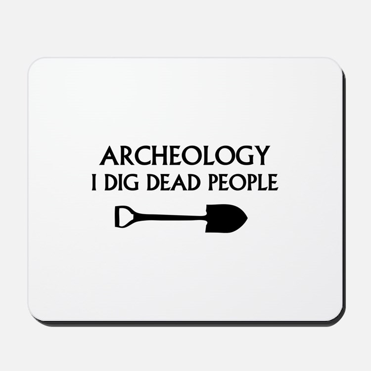 Archeology Mousepad