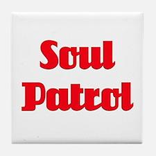 Soul Patrol Tile Coaster