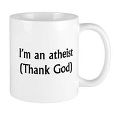 I'm an atheist Mug