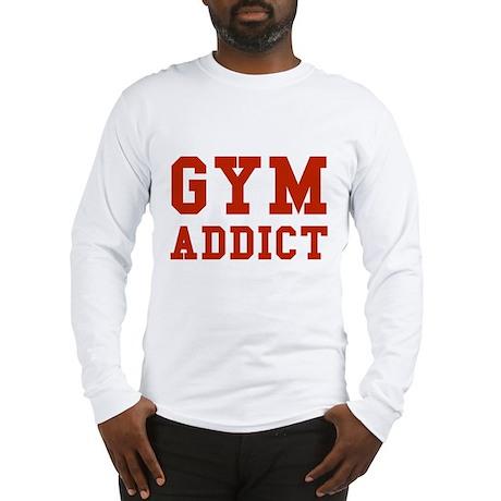 GYM ADDICT Long Sleeve T-Shirt