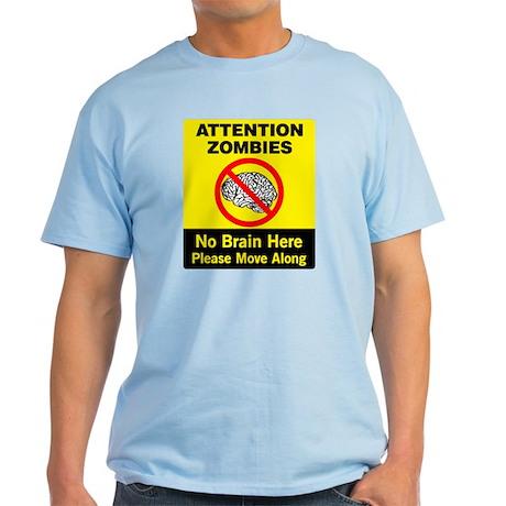 Attention Zombies Light T-Shirt