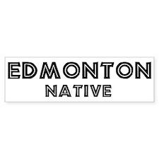 Edmonton Native Bumper Bumper Sticker