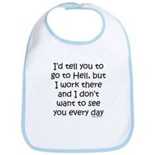 Work in hell funny Bib