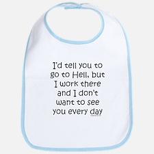 Work in hell funny Bib