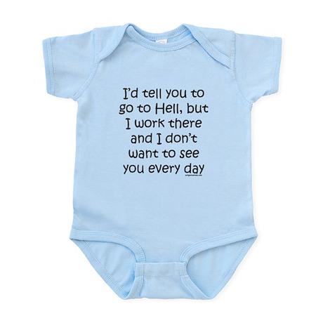 Work in hell funny Infant Bodysuit