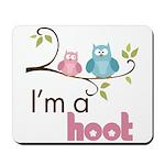 I'm A Hoot Mousepad