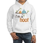 I'm A Hoot Hooded Sweatshirt