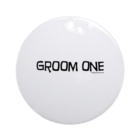 Groom one funny wedding Ornament (Round)