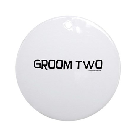 Groom two funny wedding Ornament (Round)