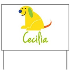 Cecilia Loves Puppies Yard Sign
