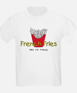 French Fries are my thing T-Shirt