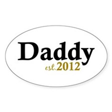 Daddy Est 2012 Decal
