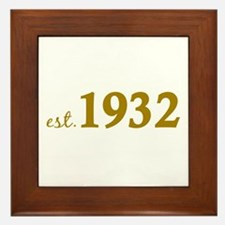 Est 1932 (Birth Year) Framed Tile
