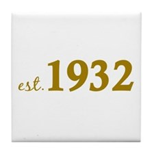 Est 1932 (Birth Year) Tile Coaster