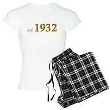 Est 1932 (Birth Year) Pajamas