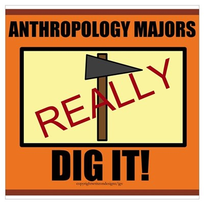Anthropology Majors Really Di Framed Print
