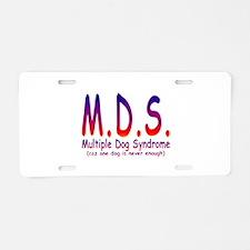 Multiple Dog Syndrome Aluminum License Plate
