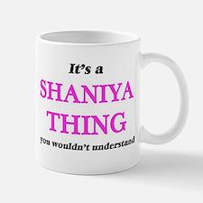 It's a Shaniya thing, you wouldn't un Mugs