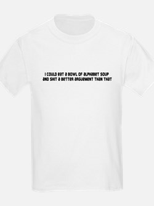 Shit arguement T-Shirt