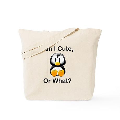 Am I Cute, Or What? Tote Bag