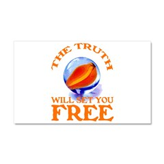 THE TRUTH WILL SET YOU FREE Car Magnet 20 x 12